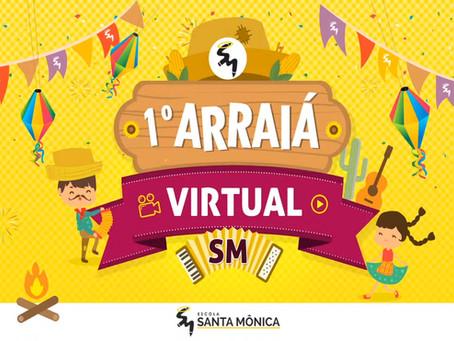 1º Arraial virtual Santa mônica