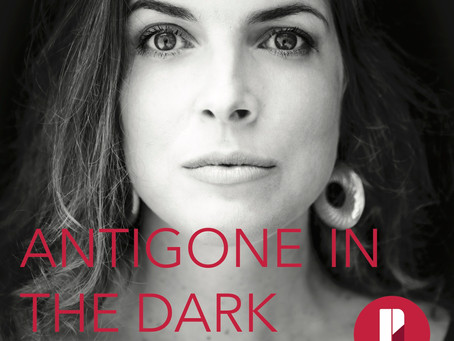 Antigone in the Dark