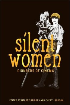 Silent Women Pioneers of Cinema