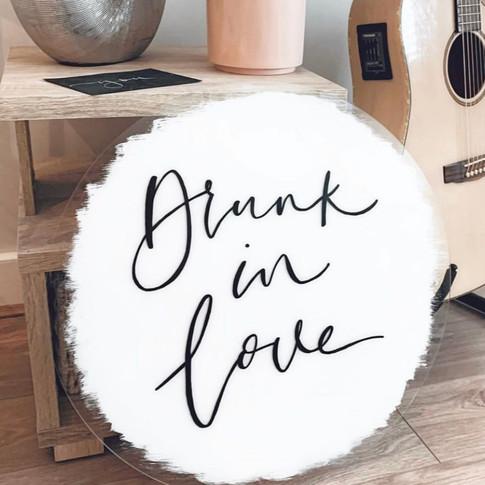 Drunk in Love custom sign