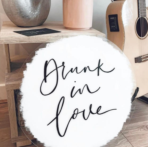 Drunk In Love -Bar sign