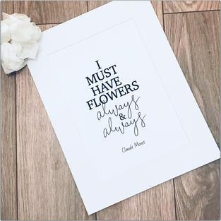 I Must Have Flowers Always & Always