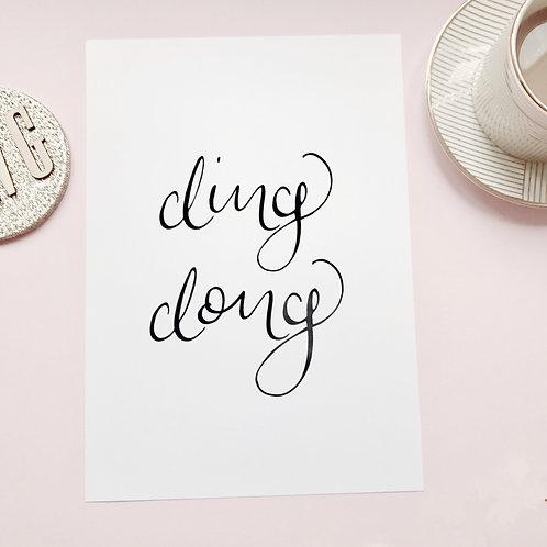 DING DONG // PRINT