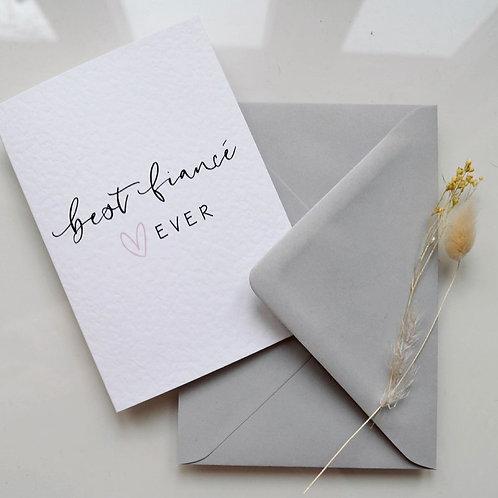 BEST FIANCÈ EVER CARD