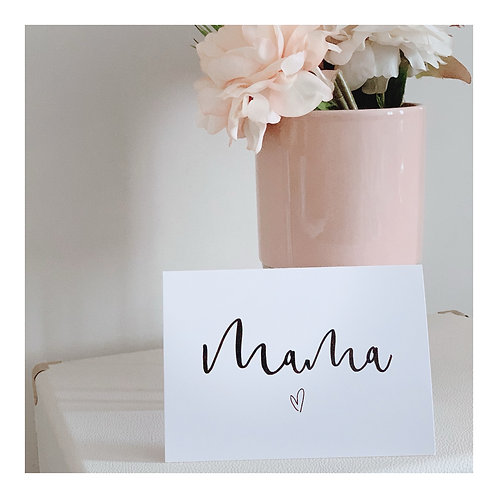 MAMA // MOTHERS DAY CARD