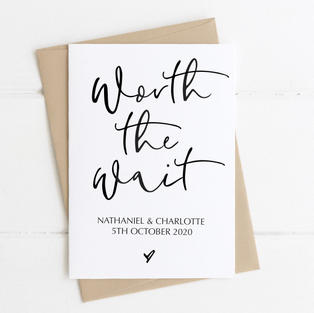 Worth The Wait Card