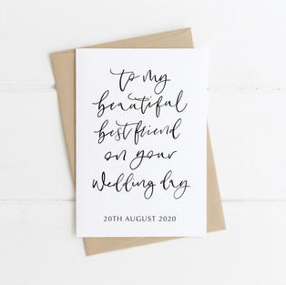 To my beautiful best friend on your Wedding