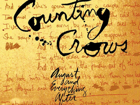 """Featured Album: """"August and Everything After"""" by Counting Crows"""