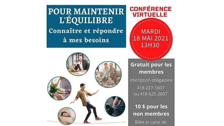 Conférence virtuelle : Pour maintenir l'équilibre; connaître et répondre à mes besoins   inscription obligatoire
