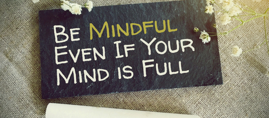Why Should You Be Practicing Mindfulness?