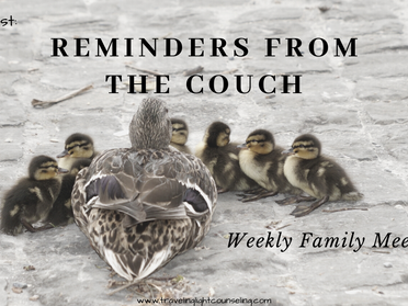 Reminders from the Coach on Weekly Family Meeting's