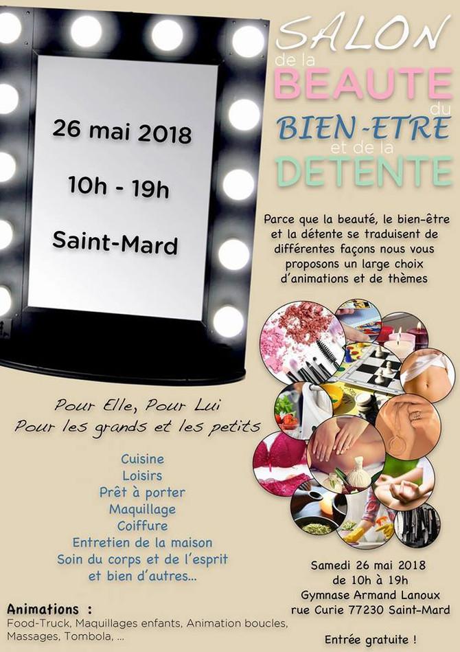 Salon de la beauté, du bien être et de la détente. Le 26 mai 2018 à Saint Mard (Seine et Marne).