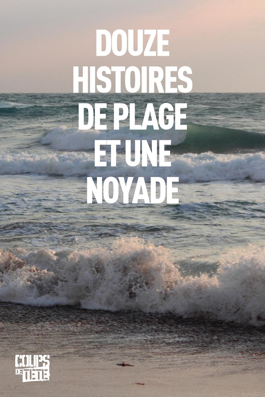 Douze histoires de plage et...