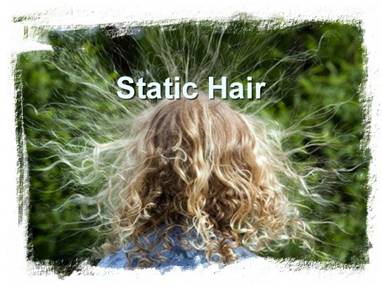 Static hair looks fun but may not be.