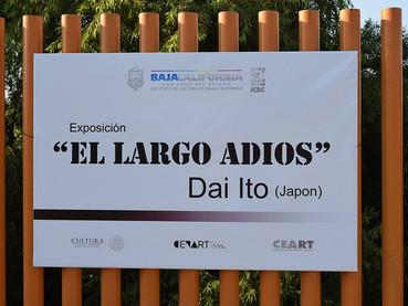 """Exhibition """"El Largo Adios"""" at CEART Tecate, Mexico"""