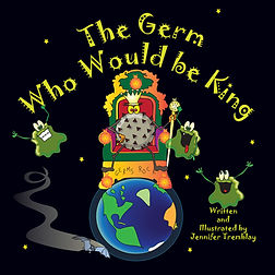 The Germ Who Would Be King Front Cover.j