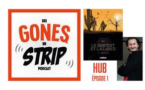 """""""Des gones en strip"""" #1 HUB"""