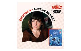 Des gones en strip #4 - Aurélie Neyret