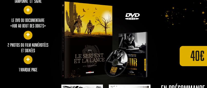 Pack DVD + Le serpent et la lance tamponné et signé par HUB !