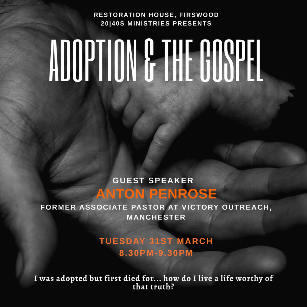 Adoption and the Gospel