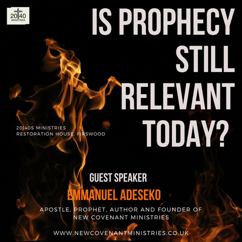 Is Prophecy still relevant today?