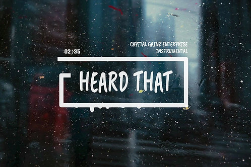 'Heard That' (CGE Instrumental)[Tagged Limited Lease](Read the description)