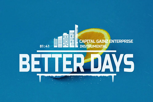 'Better Days' (CGE Instrumental)[Tagged Limited Lease](Read the description)