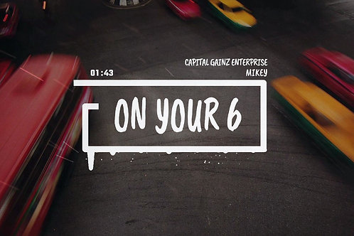 'On Your 6' (CGE Instrumental)[Tagged Limited Lease](Read the description)