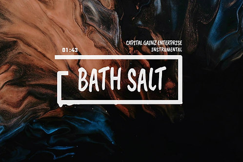 'Bath Salt' (CGE Instrumental)[Tagged Limited Lease](Read the description)