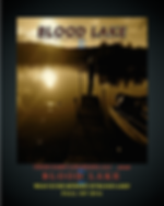 Blood Lake, Feature