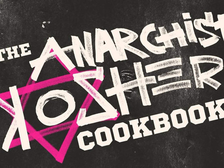 BOOK REVIEW: The Anarchists Kosher Cookbook by Maxwell Bauman