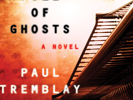 """Book Review: """"A Head Full of Ghosts"""" by Paul Tremblay"""