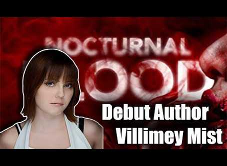 Interview with Villimey Mist, Author of Nocturnal Blood