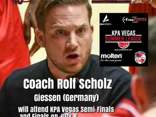 Coach Rolf Scholz to Attend KPA Vegas Summer League Semi-Finals and Finals