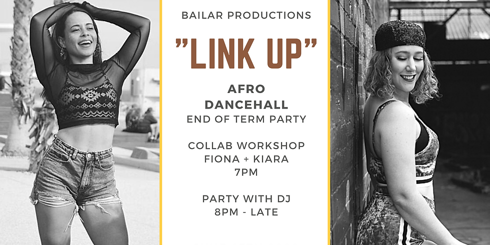 """""""LINK UP"""" - Afro Dancehall Dance Party"""