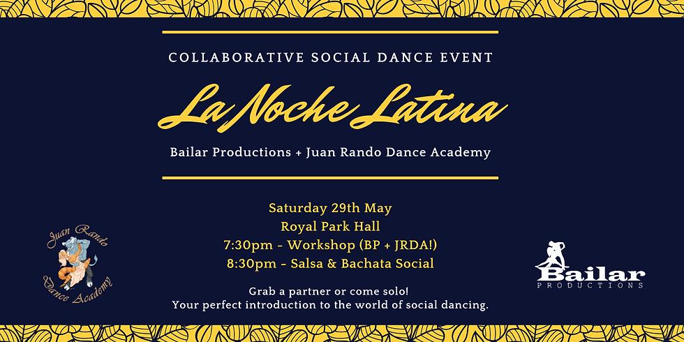 """""""La Noche Latina"""" - Collaborative Salsa+Bachata Event"""