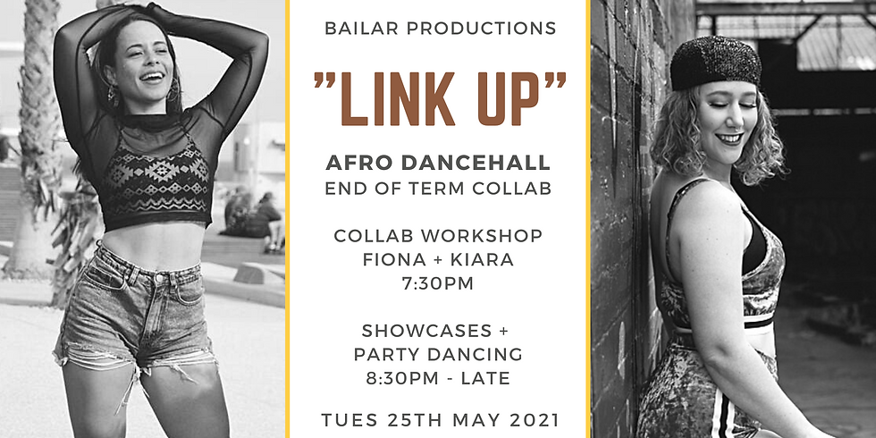 """""""LINK UP"""" - Afro Dancehall End of Term Collab"""