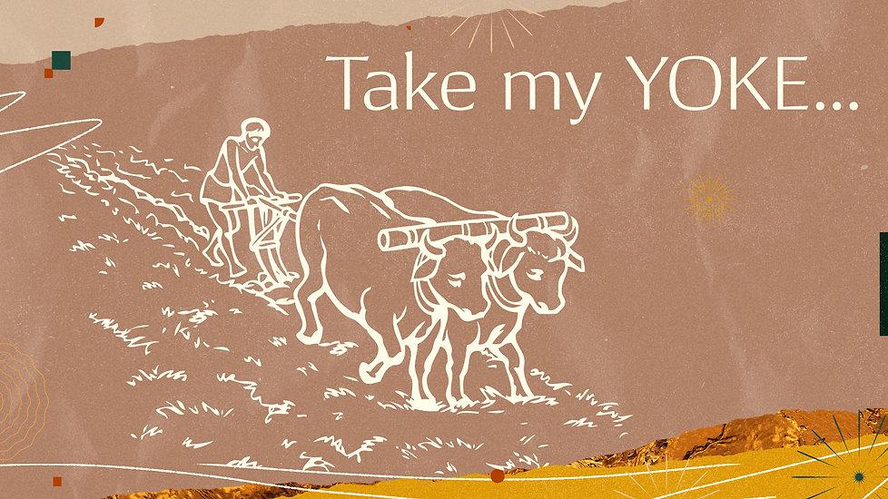 Take My Yoke .jpg