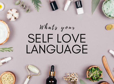What's your Self Love Language?