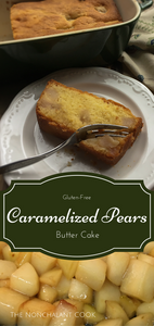 gluten-free caramelized pears butter cake