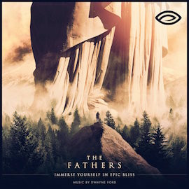 Listen to The Fathers by Dwayne Ford