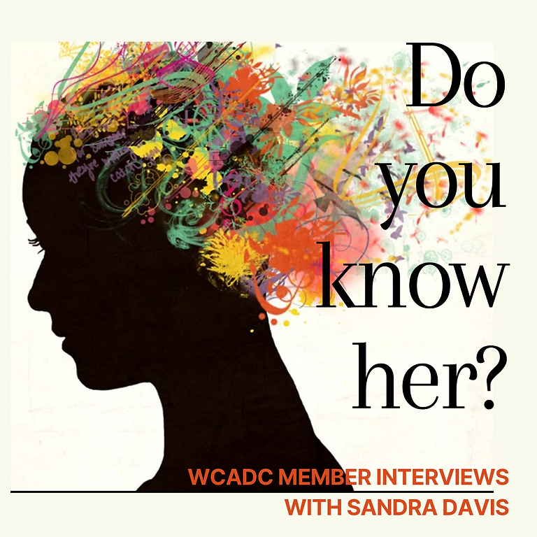 Do You Know Her? with Sandra Davis, Membership Chair. Featuring Cherie Redlinger
