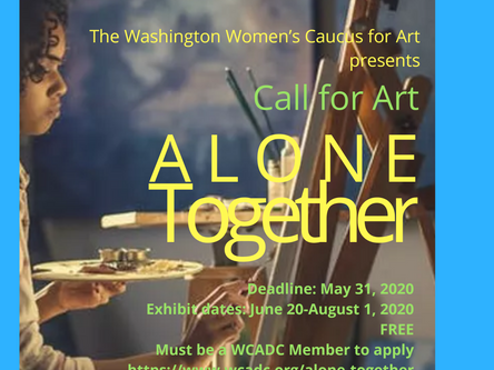 Call for Art: Alone Together - Virtual Art Exhibition by WCADC