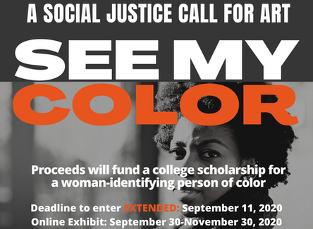 Social Justice Call for Art: See My Color deadline extended 9-11-20