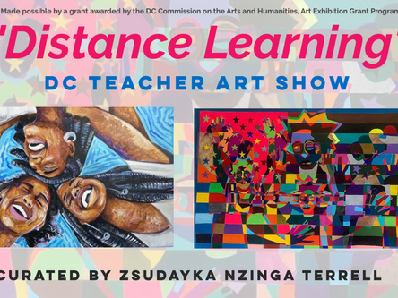 """Member and Past Juror, Zsudayka Nzinga Terrell, Curates """"Distance Learning""""."""