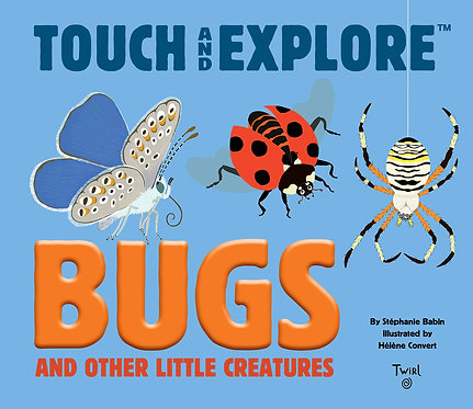 Touch and Explore - Bugs