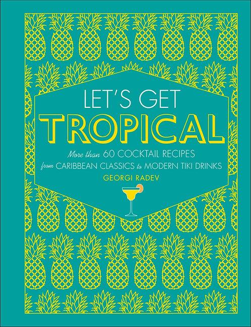 Let's Get Tropical Recipe Book