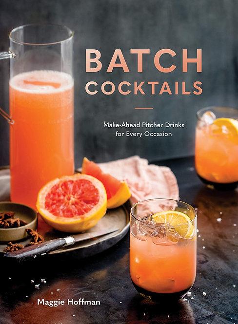 Batch Cocktails Book