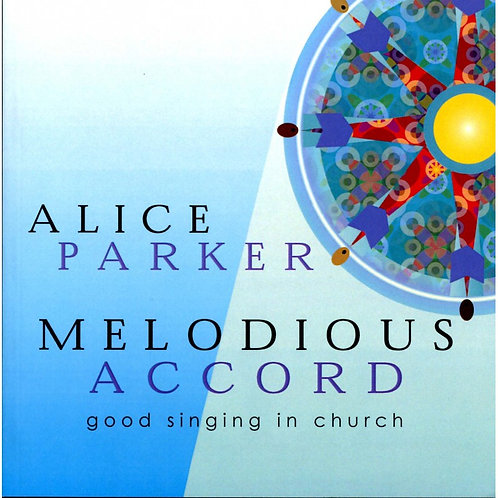 Melodious Accord: good singing in church