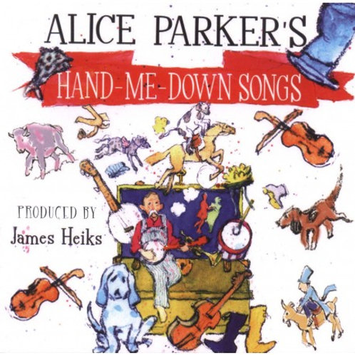Alice Parker's Hand-Me-Down-Songs (CD)